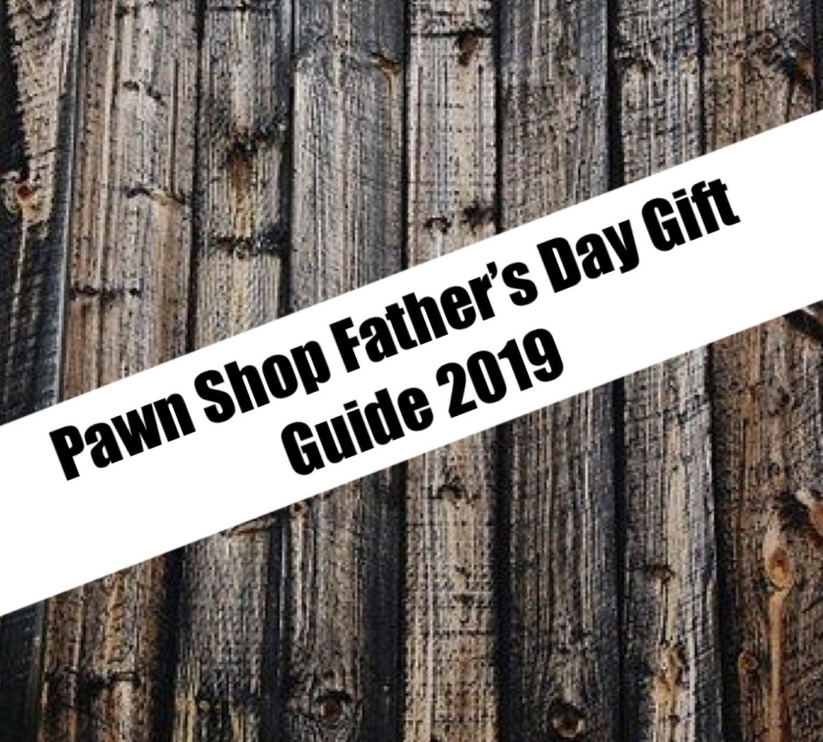 Pawn Shop Gift Guide