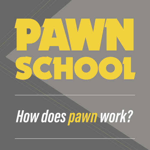 Pawn School : How does pawn work?